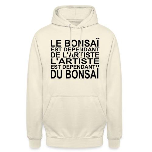 bonsai_dependant_de_lartiste - Sweat-shirt à capuche unisexe