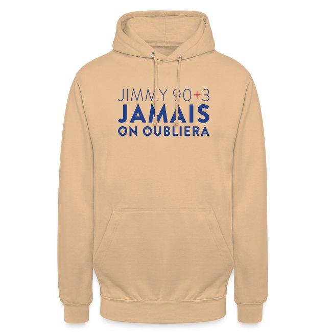 Jimmy 90+3 : Jamais on oubliera