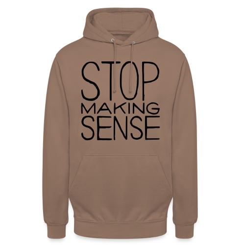 Stop Making Sense - Unisex Hoodie