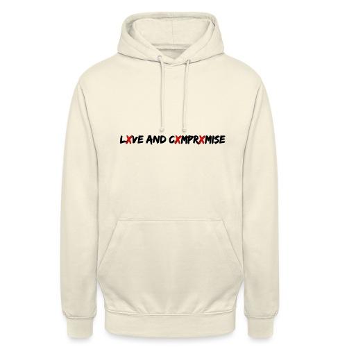 lXve and cXmprXmise - Unisex Hoodie