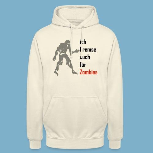 ich bremse auch für Zombies - Unisex Hoodie