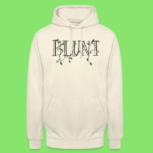 B L U N T - Sweat-shirt à capuche unisexe