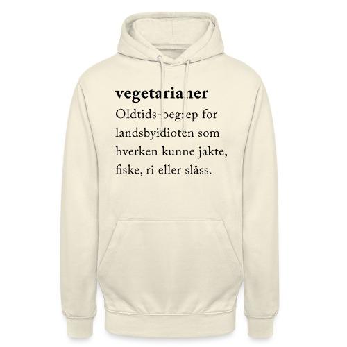 Vegetarianer definisjon - Unisex-hettegenser