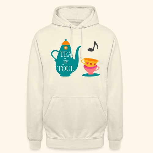 Tea for Toul - Sweat-shirt à capuche unisexe