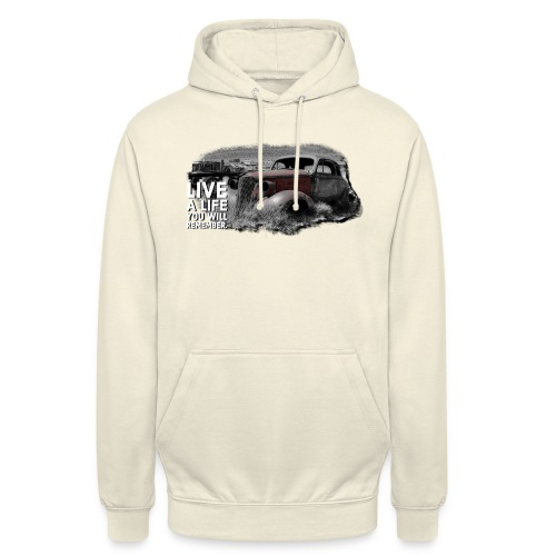 Live a life Oldtimer - Unisex Hoodie