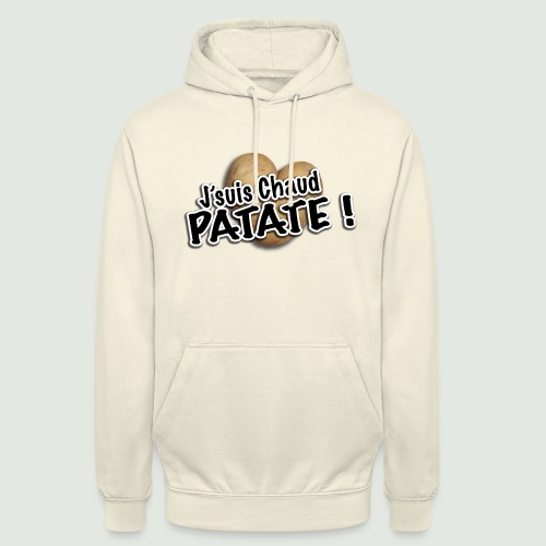 chaud patate - Sweat-shirt à capuche unisexe