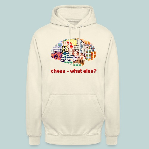 chess_what_else - Unisex Hoodie