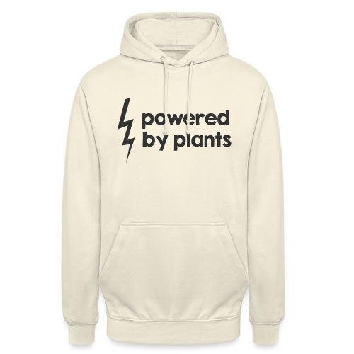 Powered by plants - Unisex Hoodie