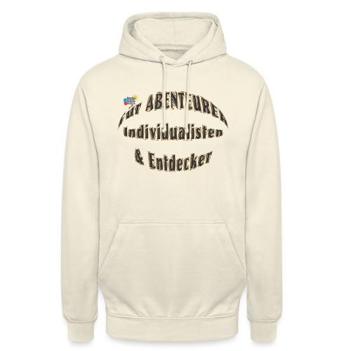 Abenteurer Individualisten & Entdecker - Unisex Hoodie
