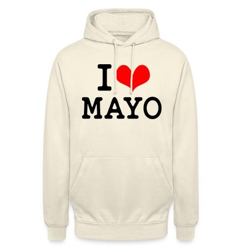 I Love Mayo - Unisex Hoodie