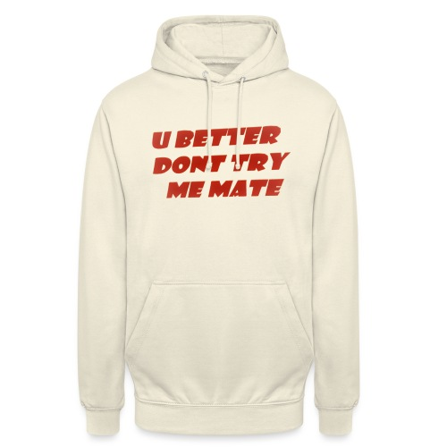 Saying in English - Unisex Hoodie