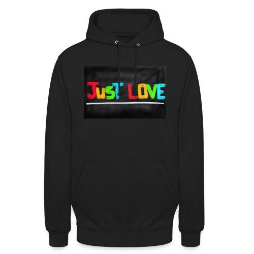 Just love tasse - Sweat-shirt à capuche unisexe