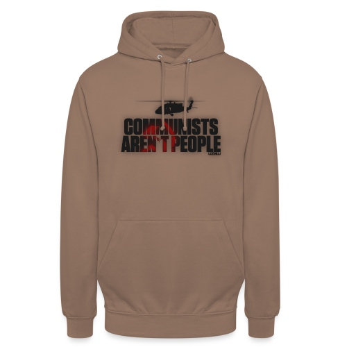 Communists aren't People - Unisex Hoodie