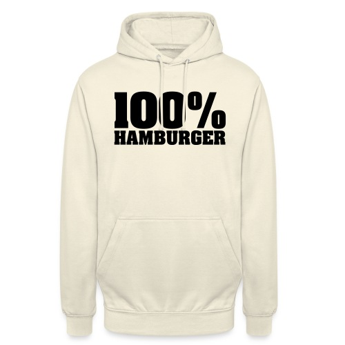 100% Hamburger, Hamburger, echter Hamburger - Unisex Hoodie