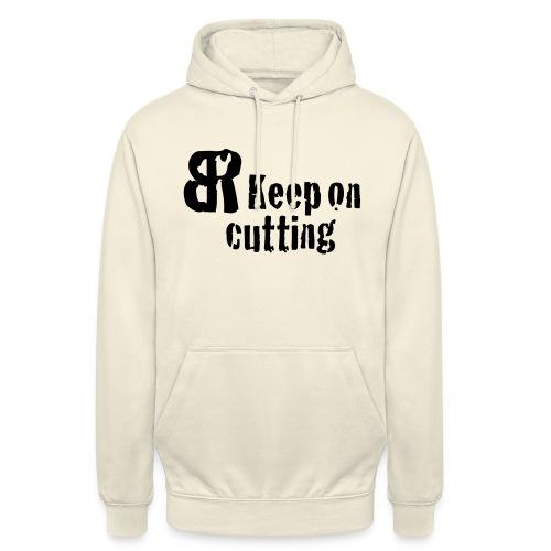keep on cutting 1 - Unisex Hoodie