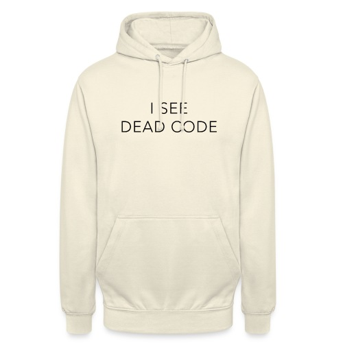i see dead code - Unisex Hoodie
