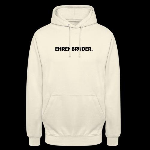 EHRENBRUDER-Black - Unisex Hoodie
