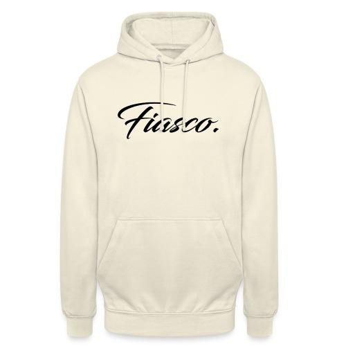 Fiasco. - Hoodie unisex