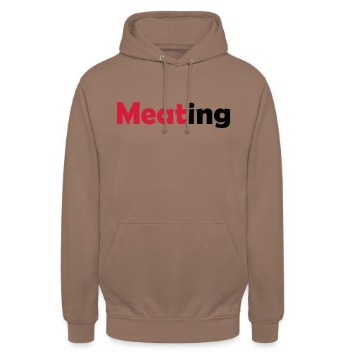Meating - Unisex Hoodie