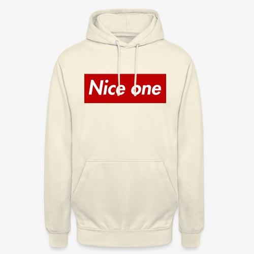 Nice one - Unisex Hoodie