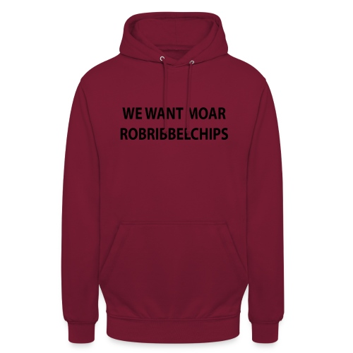 We want Moar RobRibbelchips T-Shirt (Female) - Unisex Hoodie