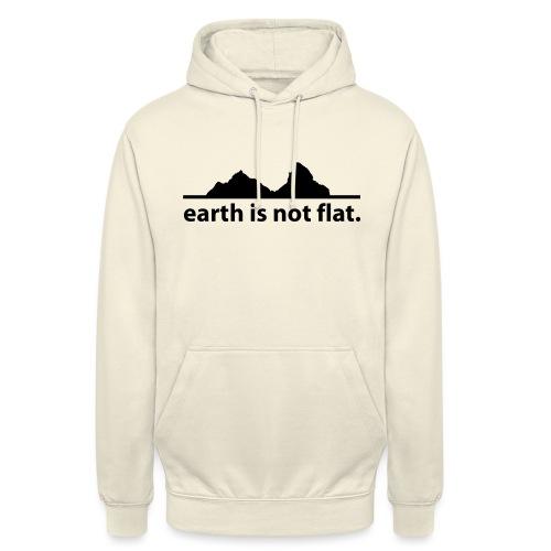 earth is not flat. - Unisex Hoodie
