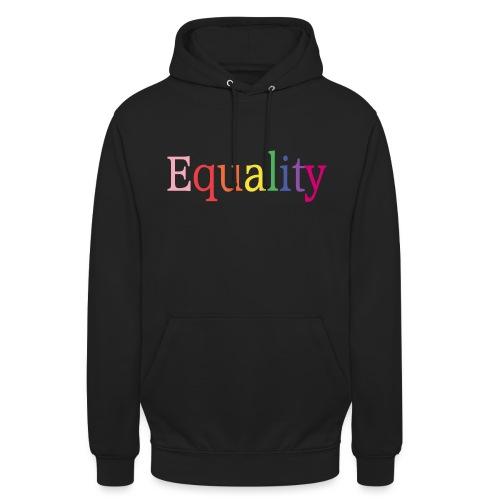 Equality | Regenbogen | LGBT | Proud - Unisex Hoodie