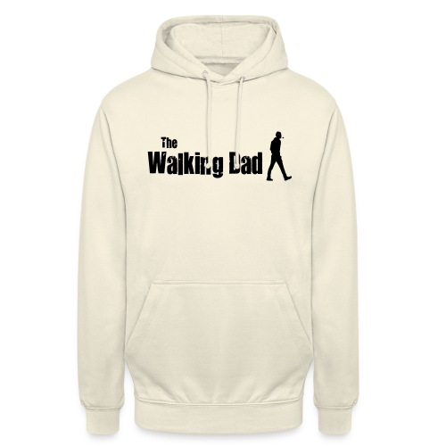 the walking dad - Unisex Hoodie