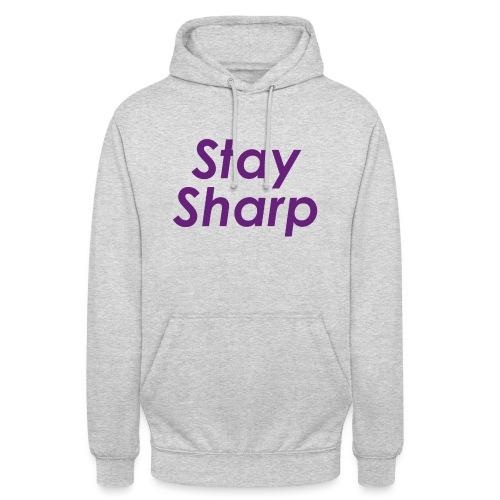 Stay Sharp - Felpa con cappuccio unisex