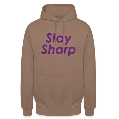 Stay Sharp - Felpa con cappuccio unisex
