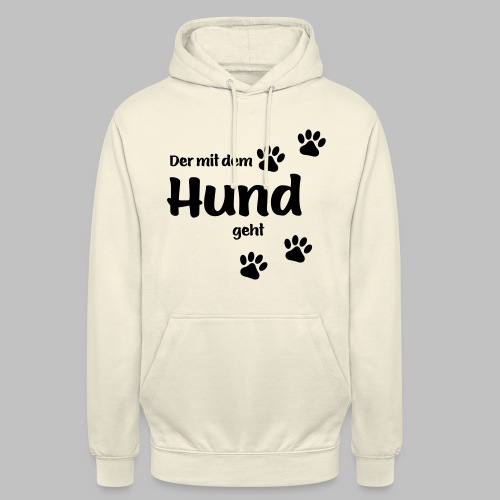 Der mit dem Hund geht - Black Edition - Unisex Hoodie