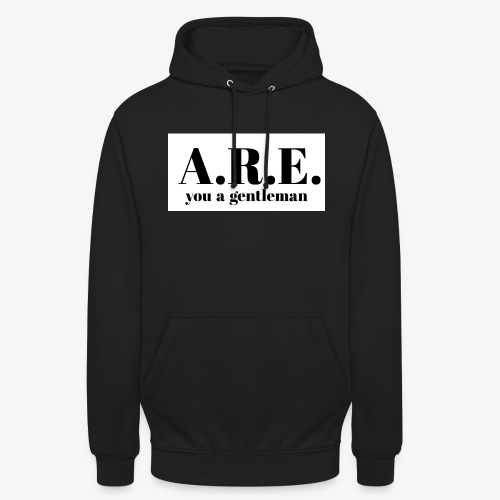ARE you a gentleman - Unisex Hoodie