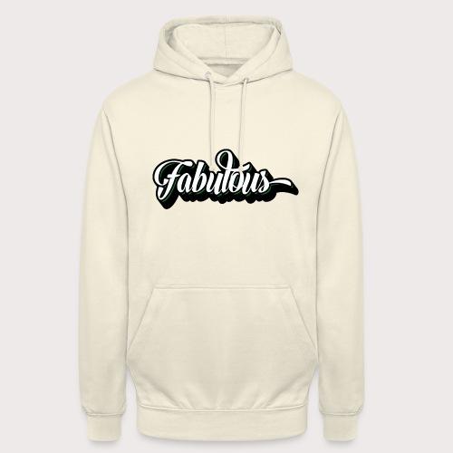 Fabulous - Unisex Hoodie