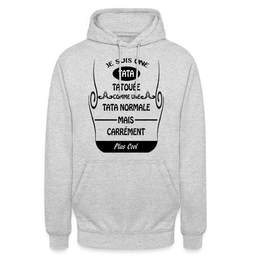 Une tata tatouée - Sweat-shirt à capuche unisexe