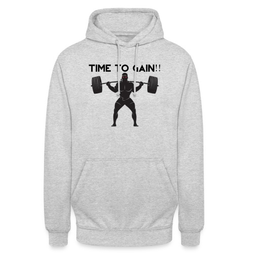 TIME TO GAIN! by @onlybodygains - Unisex Hoodie