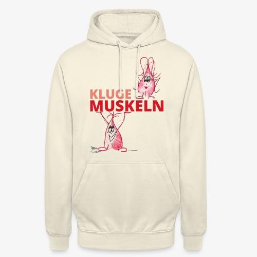 Kluge Muskeln - Unisex Hoodie