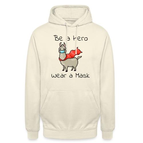 Sei ein Held, trag eine Maske! - Unisex Hoodie