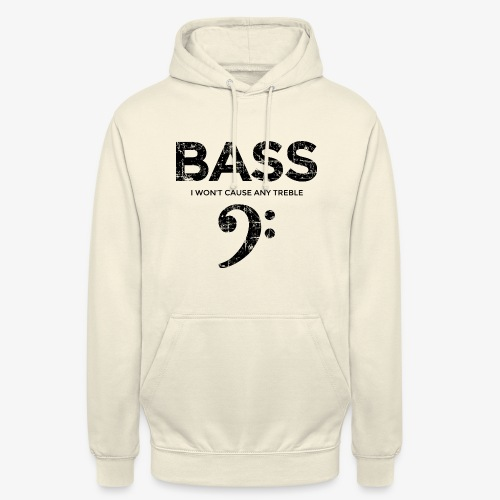 BASS I wont cause any treble (Vintage/Schwarz) - Unisex Hoodie