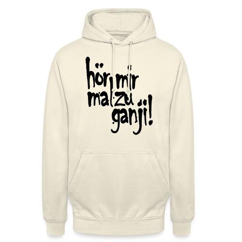 Ganji 2.0 / Der Kultspruch für deine Tasse & mehr - Unisex Hoodie