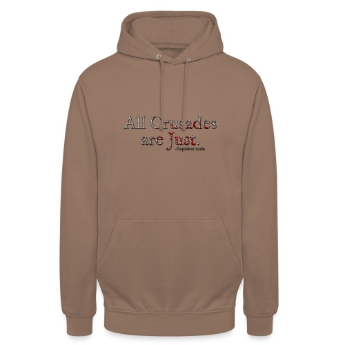 All Crusades Are Just. Alt.1 - Unisex Hoodie