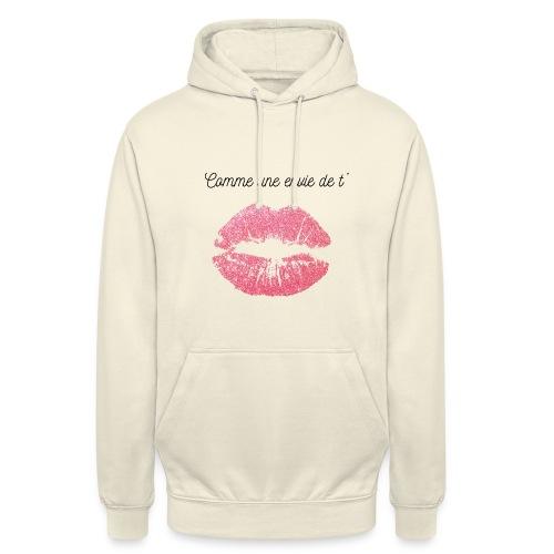 Comme une envie de t'embrasser - Sweat-shirt à capuche unisexe