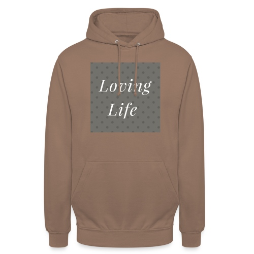 loving life top - Unisex Hoodie