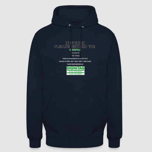 Dignitas - If found please return joke design - Unisex Hoodie