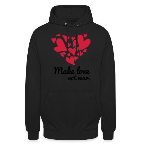 Make Love Not War T-Shirt - Unisex Hoodie