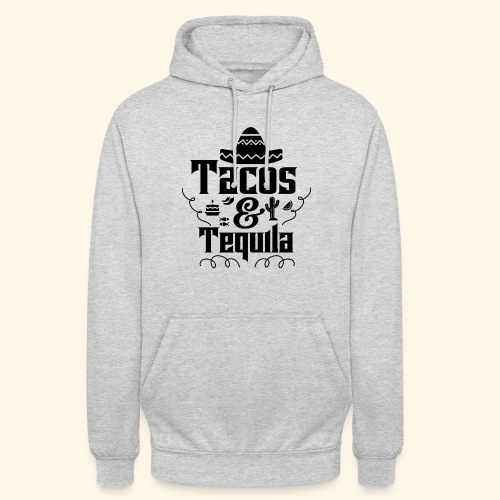 Tacos & Tequila - Unisex Hoodie
