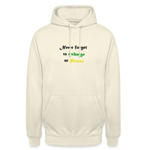 Recharge ur power saying in English - Unisex Hoodie