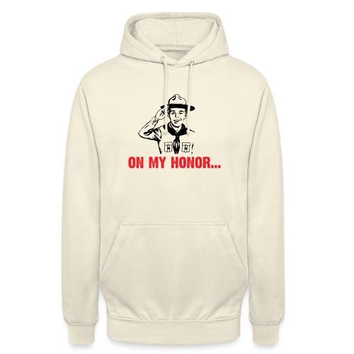 On my Honor... - Sweat-shirt à capuche unisexe
