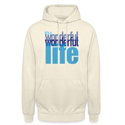 It's a wonderful life blues - Unisex Hoodie