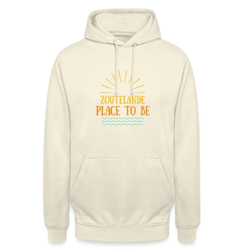 Zoutelande - Place To Be - Unisex Hoodie
