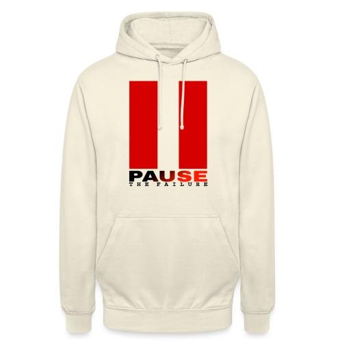 PAUSE THE FAILURE - Sweat-shirt à capuche unisexe